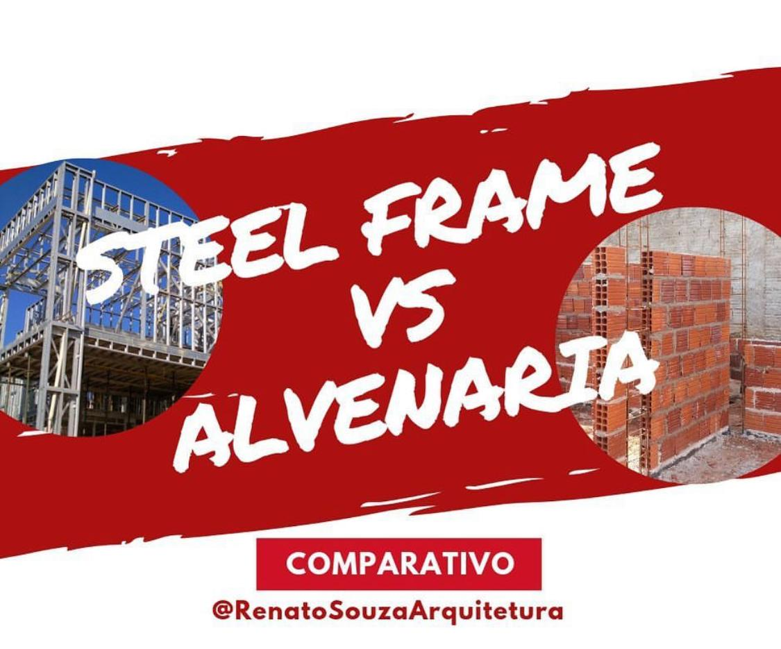 Steel Frame Vs Alvenaria